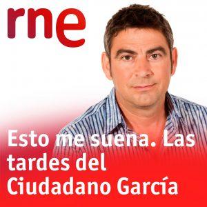 RNE Ciudadano Garcia