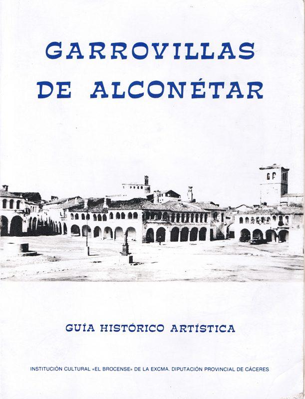 Garrovillas de Alconetar    Guía Historico-Artistica