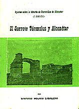 El Garrote, Túrmulus y Alconetar