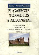 El Garrote, Turmulus y Alconetar 2ªEdicion